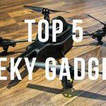geek-gadgets-top-5-most-useful